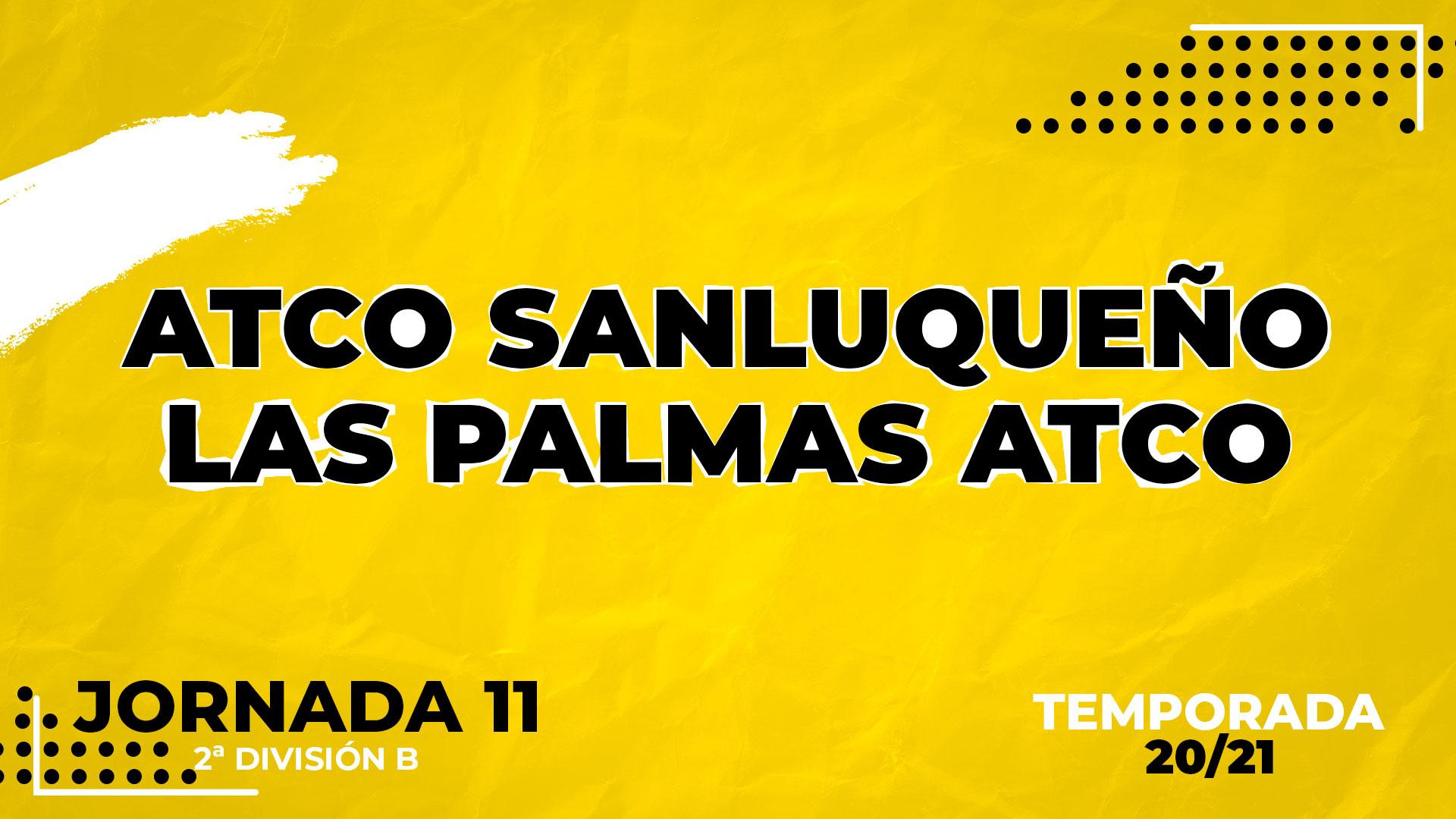 Sanluqueño vs Las Palmas Atlético