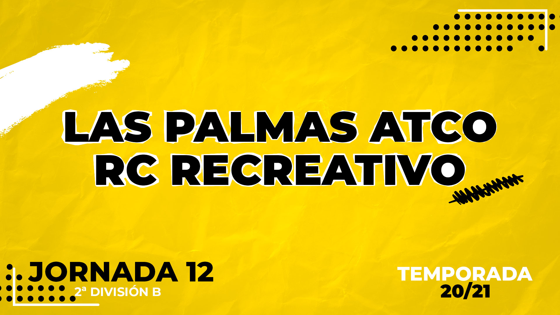 Las Palmas Atlético vs Recreativo de Huelva