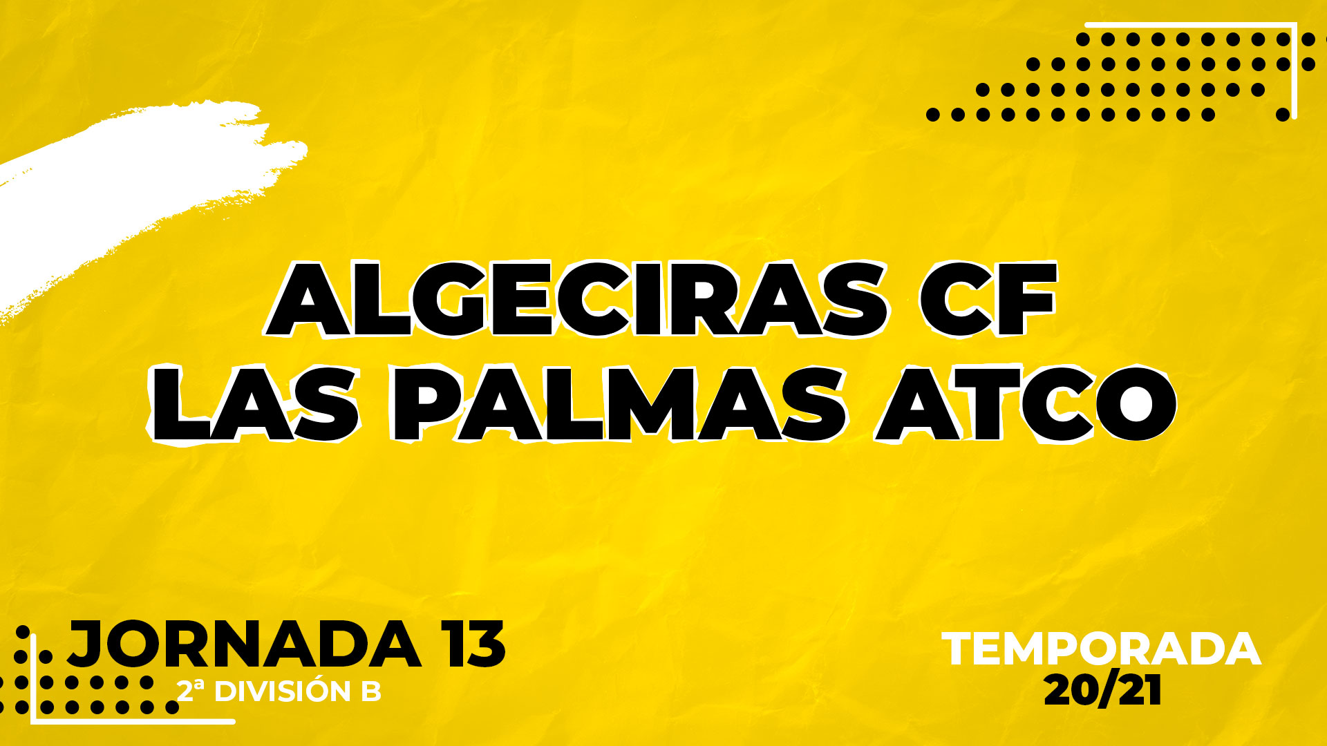 Algeciras vs Las Palmas Atlético