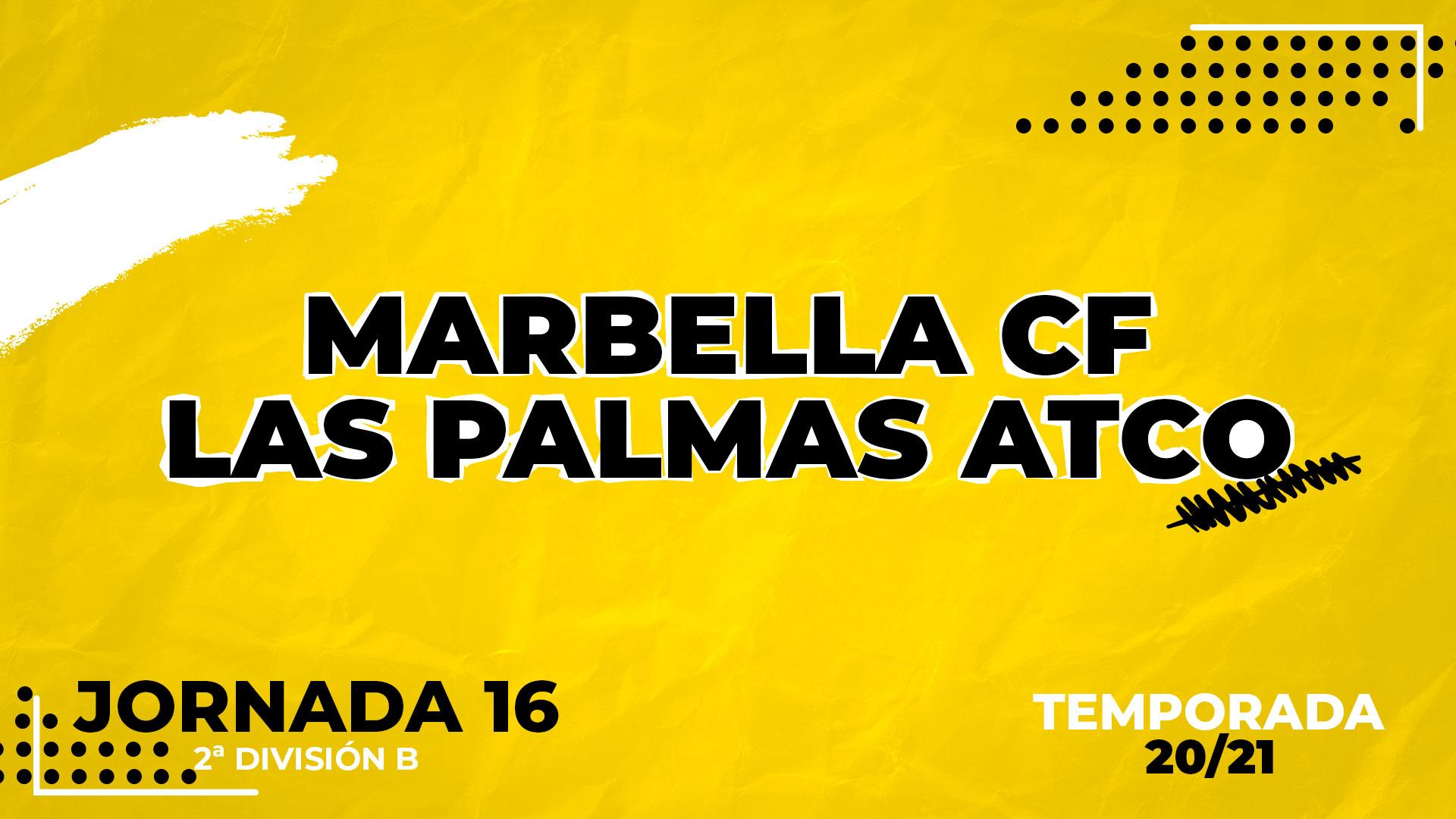 Marbella vs Las Palmas Atlético