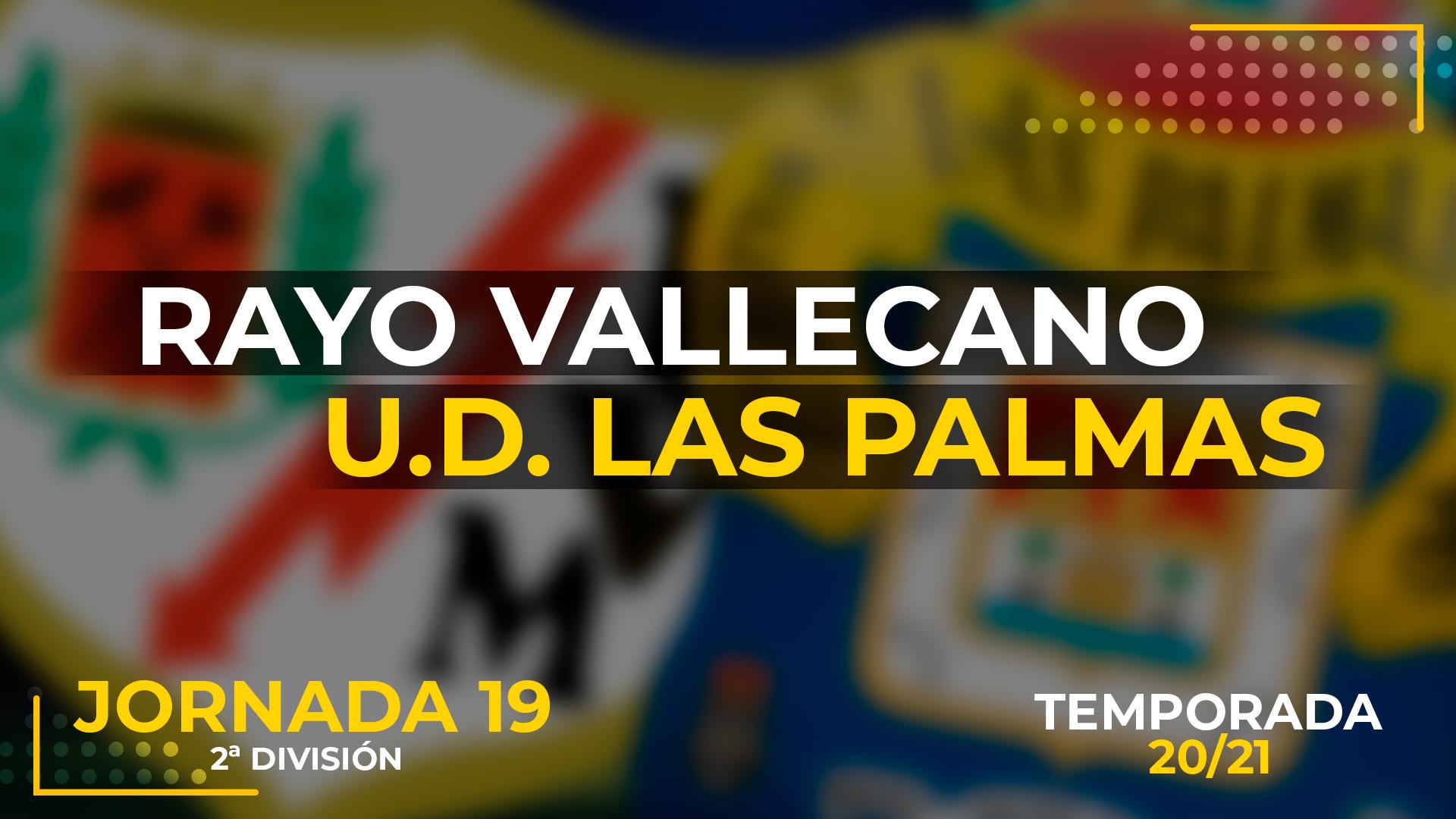Rayo Vallecano vs UD Las Palmas