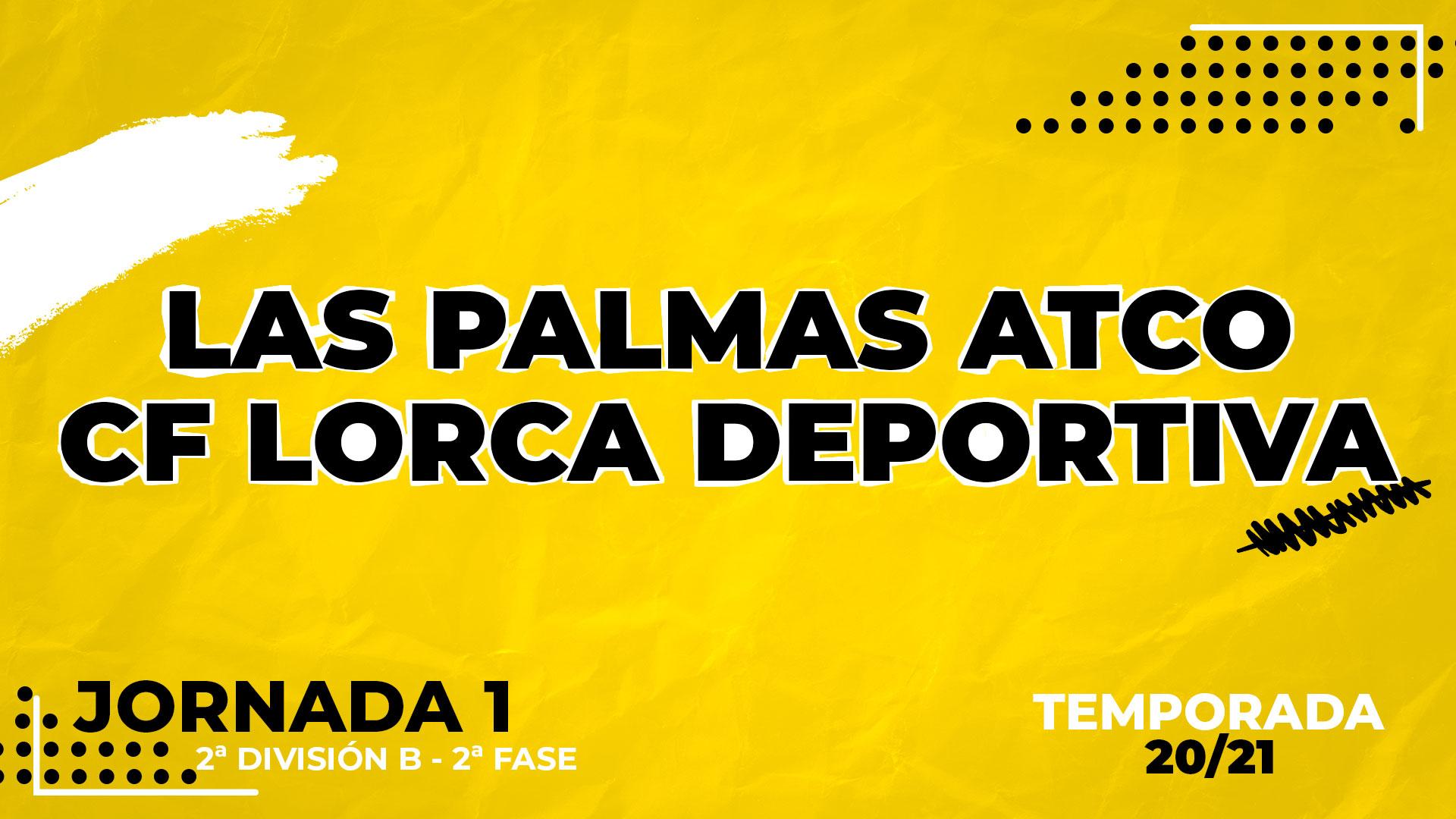 Las Palmas Atlético vs Lorca