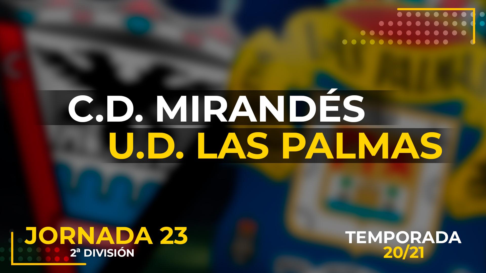 Mirandés vs UD Las Palmas