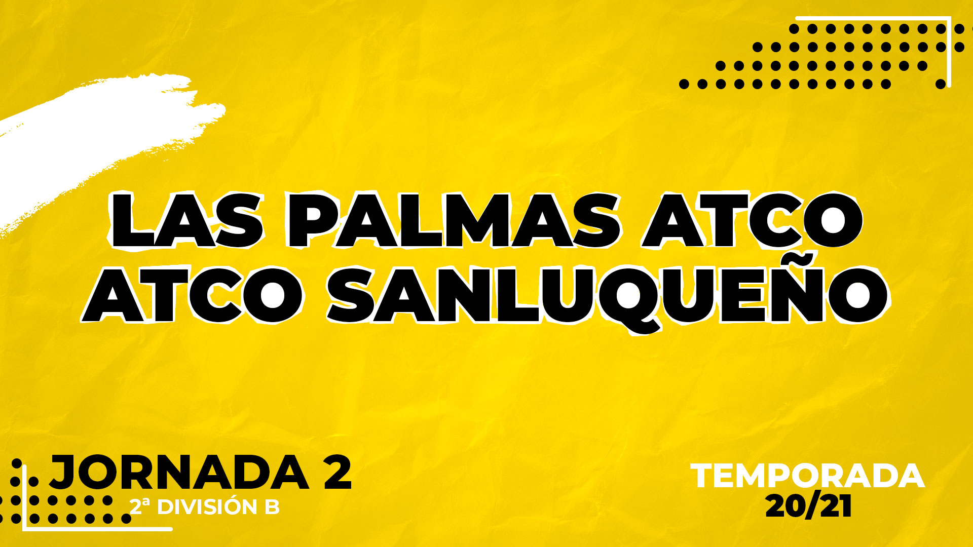 Las Palmas Atlético vs Sanluqueño