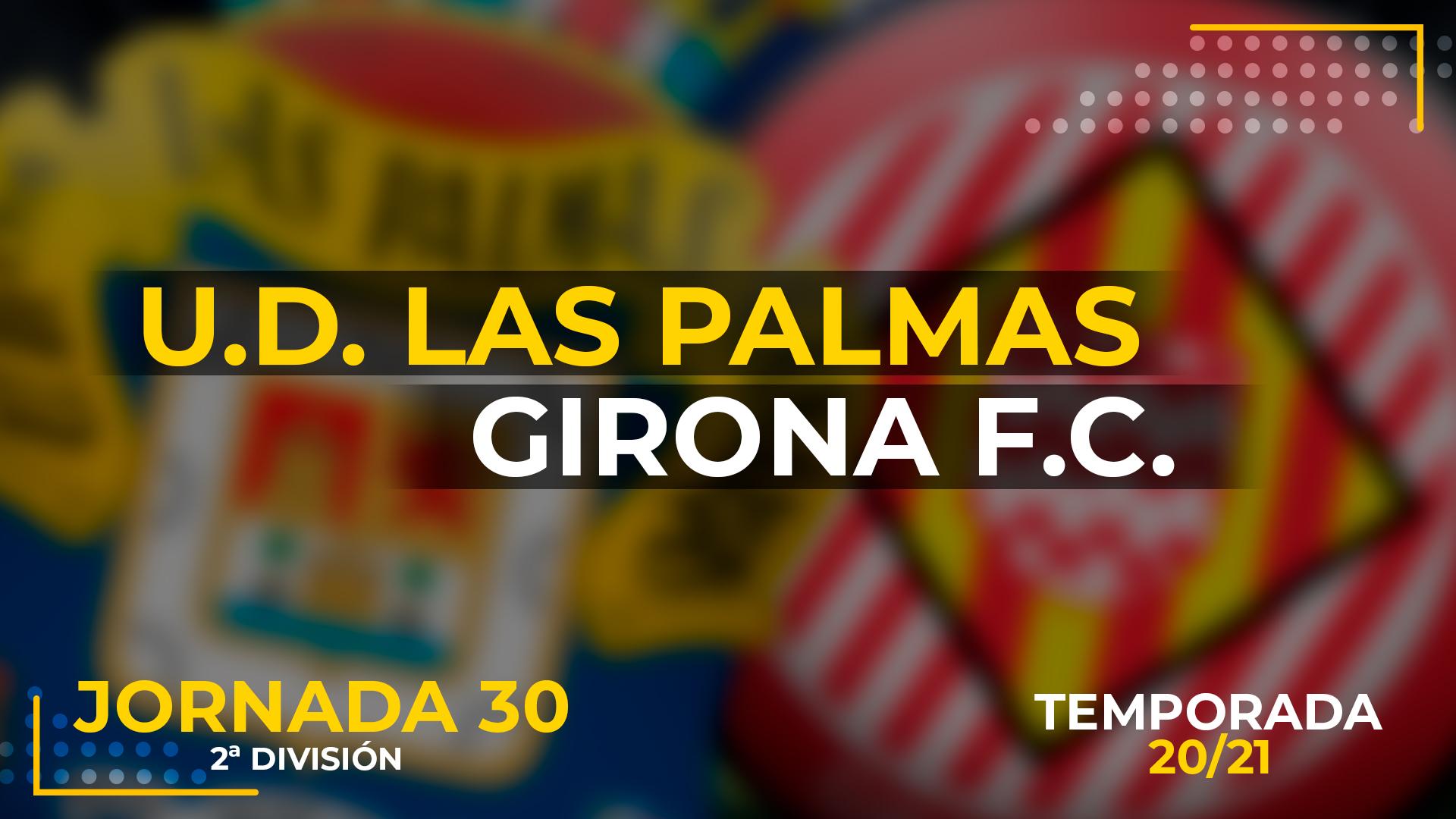UD Las Palmas vs Girona