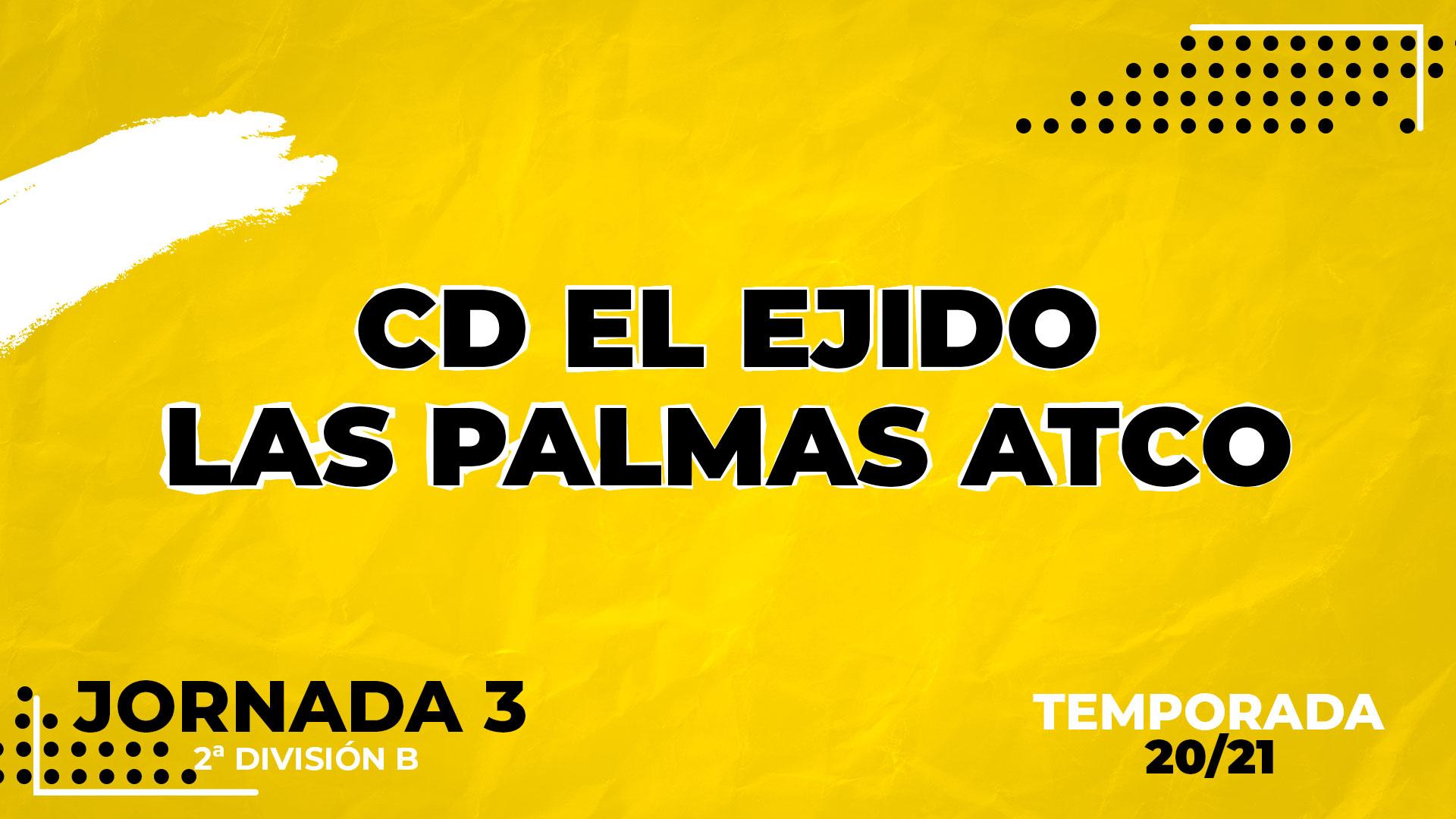 Las Palmas Atlético vs El Ejido