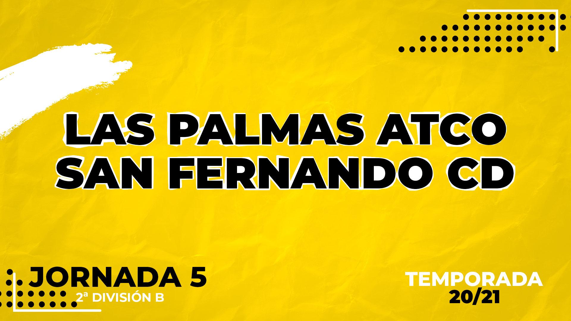 Las Palmas Atlético vs San Fernando