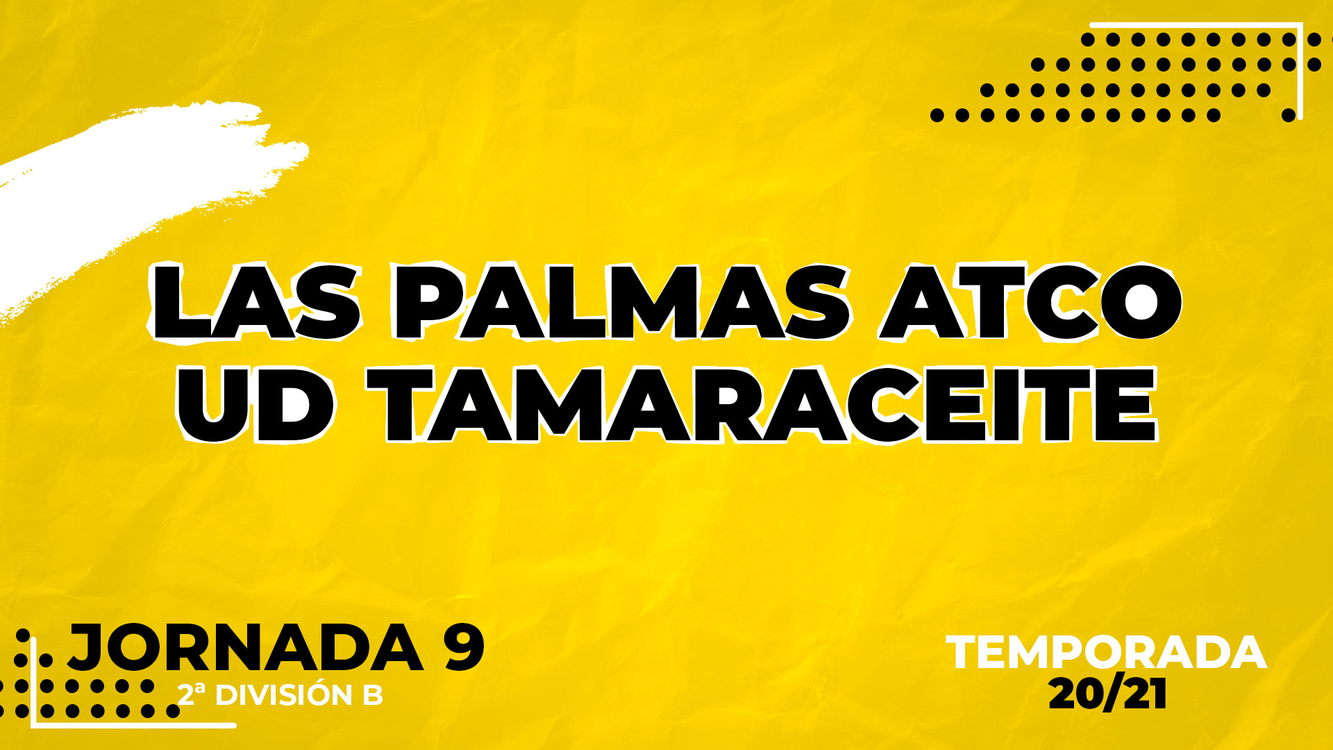 Las Palmas Atlético vs Tamaraceite
